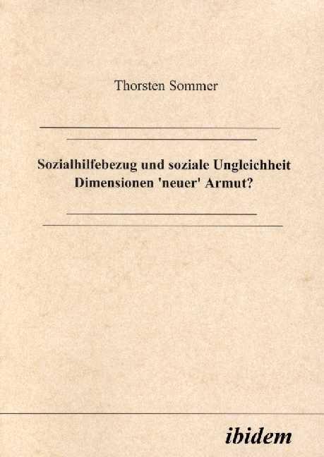 Sozialhilfebezug und soziale Ungleichheit