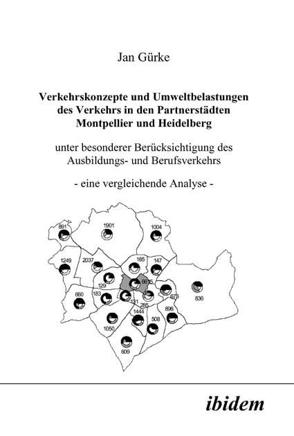 Verkehrskonzepte und Umweltbelastungen des Verkehrs in den Partnerstädten Montpellier und Heidelberg