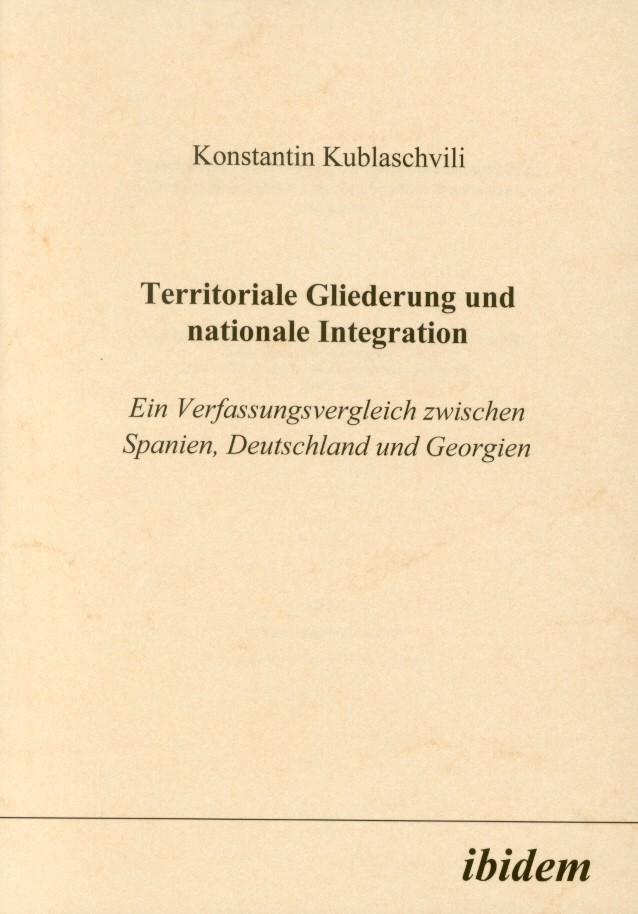 Territoriale Gliederung und nationale Integration