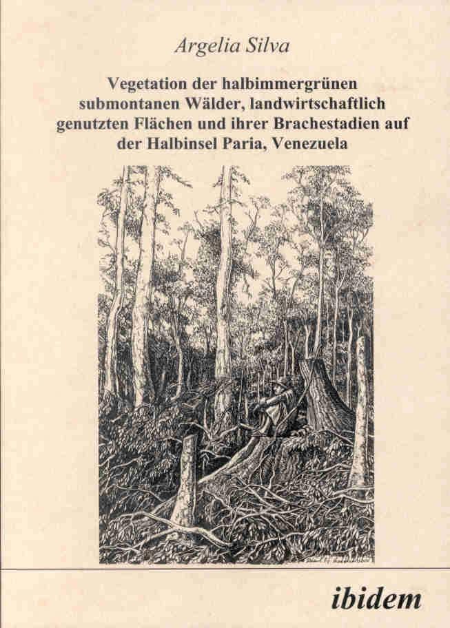 Vegetation der halbimmergrünen submontanen Wälder, landwirtschaftlich genutzten Flächen und ihrer Brachestadien auf der Halbinsel Paria, Venezuela