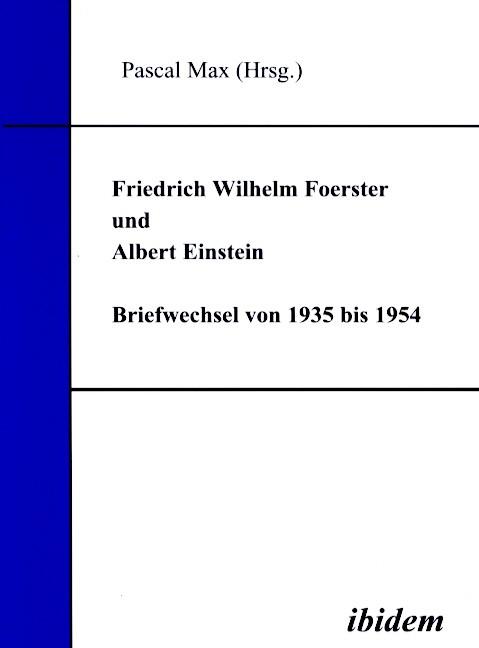 Friedrich Wilhelm Foerster und Albert Einstein