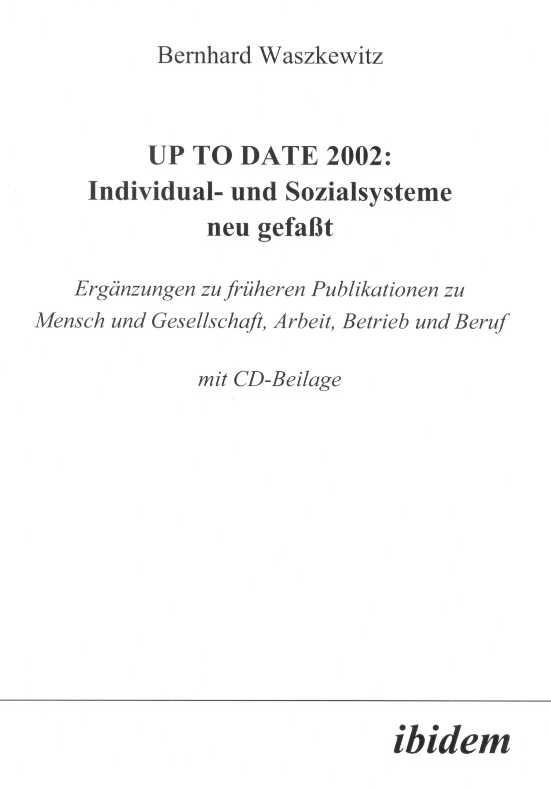 UP TO Date 2002: Individual- und Sozialsysteme neu gefasst