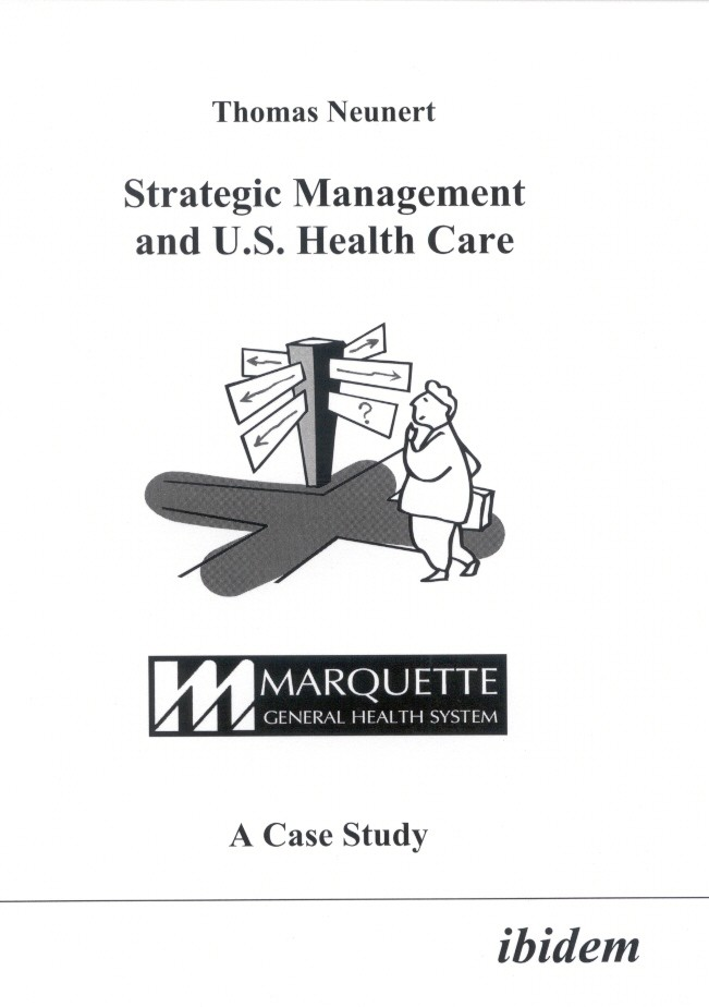 Strategic Management and U.S. Health Care
