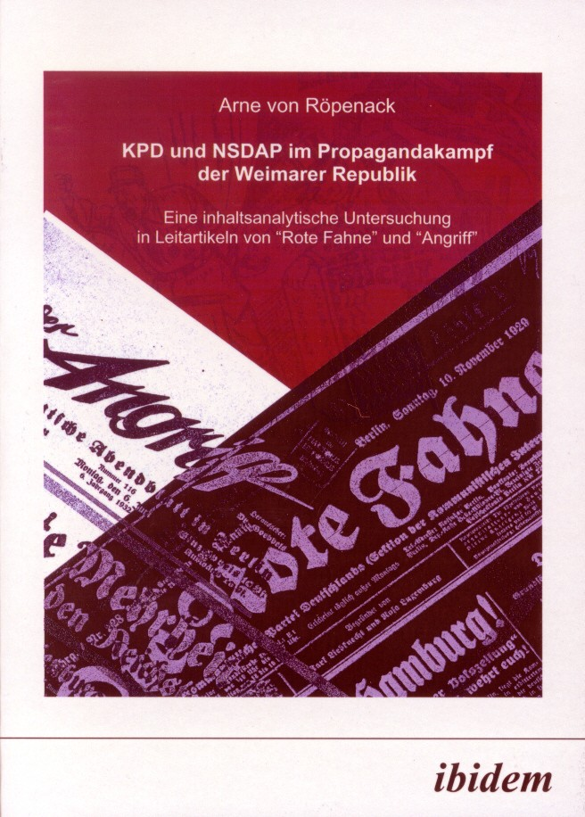 KPD und NSDAP im Propagandakamp der Weimarer Republik