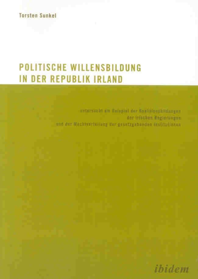 Die politische Willensbildung in der Republik Irland