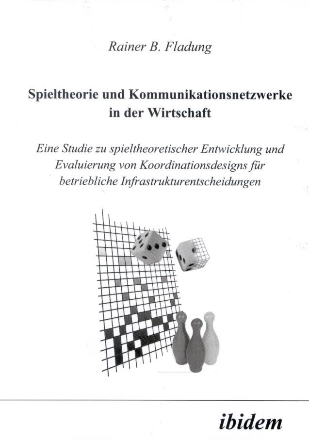 Spieltheorie und Kommunikationsnetzwerke in der Wirtschaft