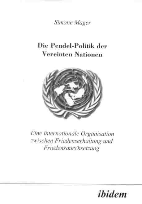 Die Pendel-Politik der Vereinten Nationen