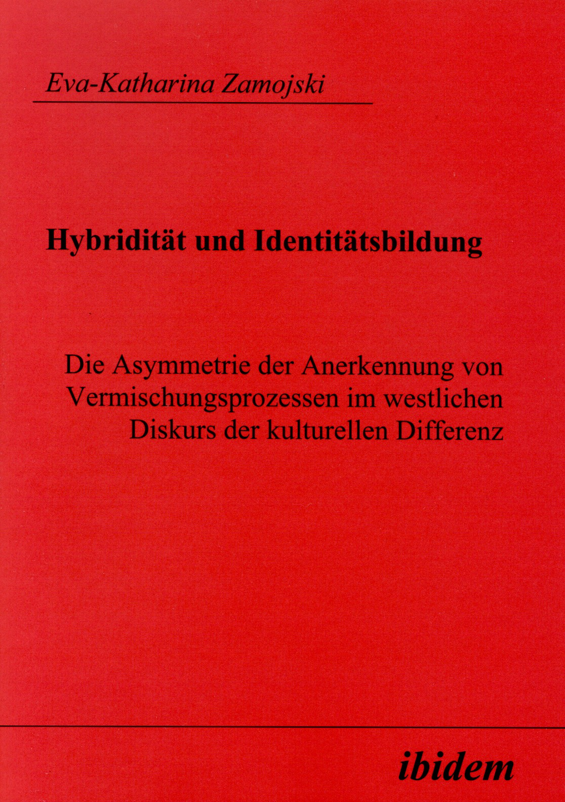 Hybridität und Identitätsbildung