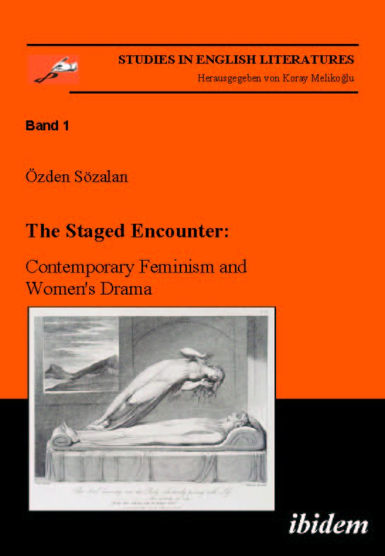 The Staged Encounter: Contemporary Feminism and Women's Drama