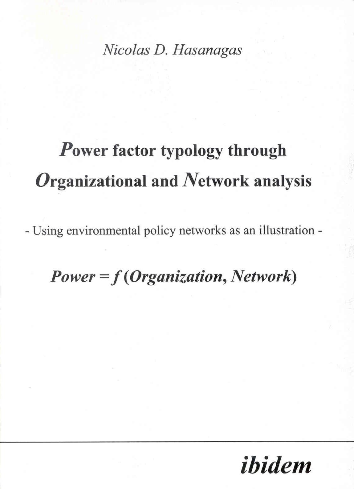 Power factor typology through Organizational and Network analysis