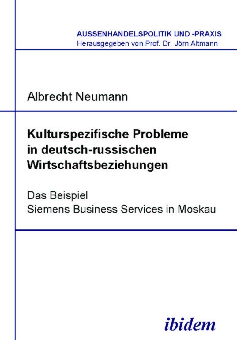 Kulturspezifische Probleme in deutsch-russischen Wirtschaftsbeziehungen