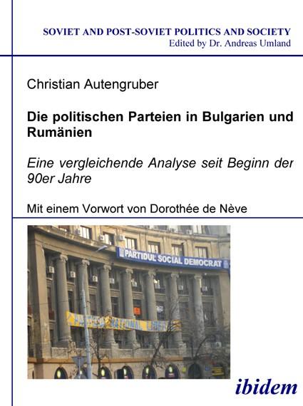 Die politischen Parteien in Bulgarien und Rumänien