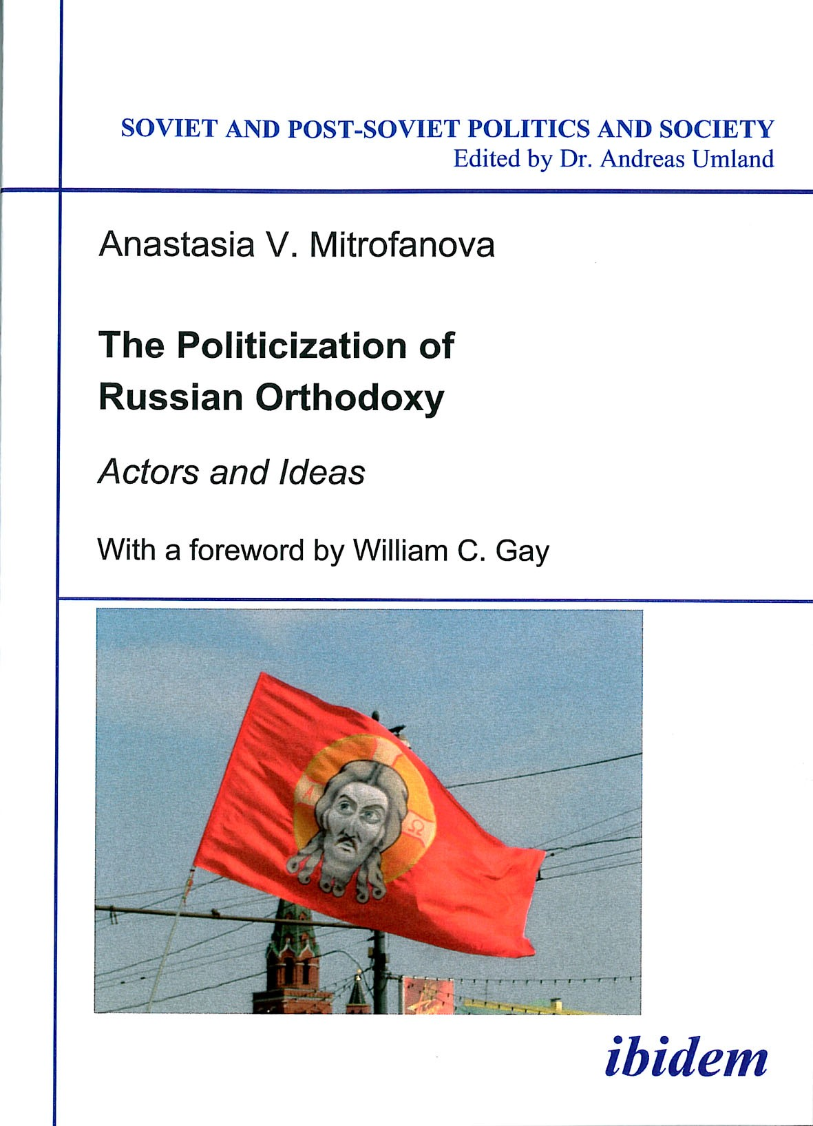 The Politicization of Russian Orthodoxy