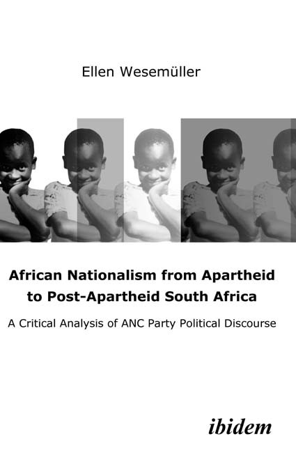 African Nationalism from Apartheid to Post-Apartheid South Africa