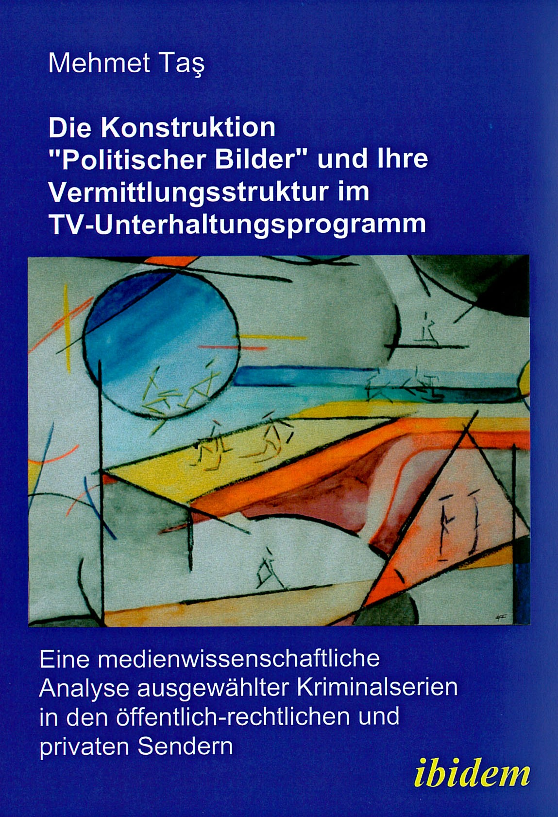 """Die Konstruktion """"politischer Bilder"""" und ihre Vermittlungsstruktur im TV-Unterhaltungsprogramm"""