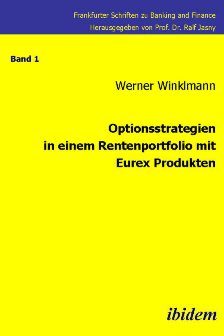 Optionsstrategien in einem Rentenportfolio mit Eurex-Produkten