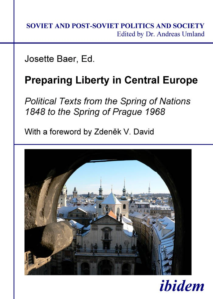 Preparing Liberty in Central Europe