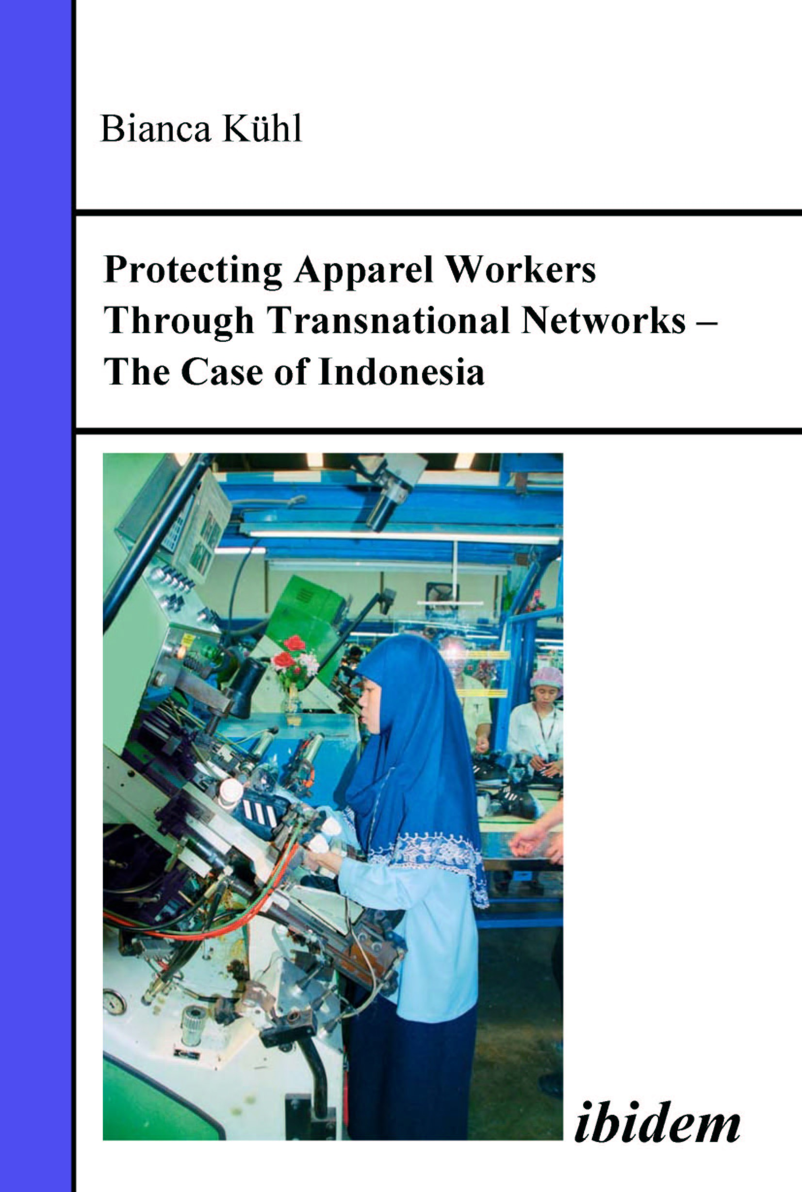 Protecting Apparel Workers Through Transnational Networks