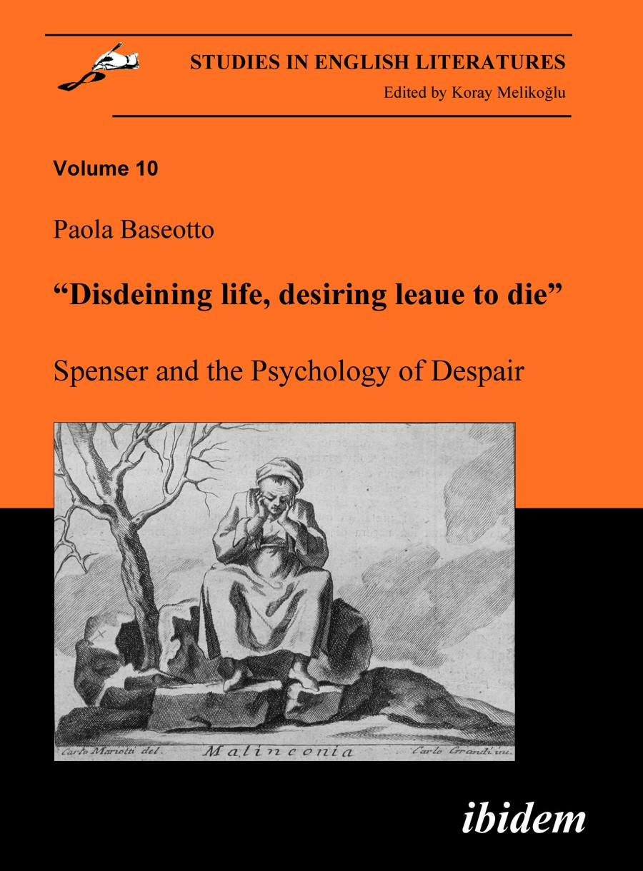 """Disdeining life, desiring leaue to die"". Spenser and the Psychology of Despair"