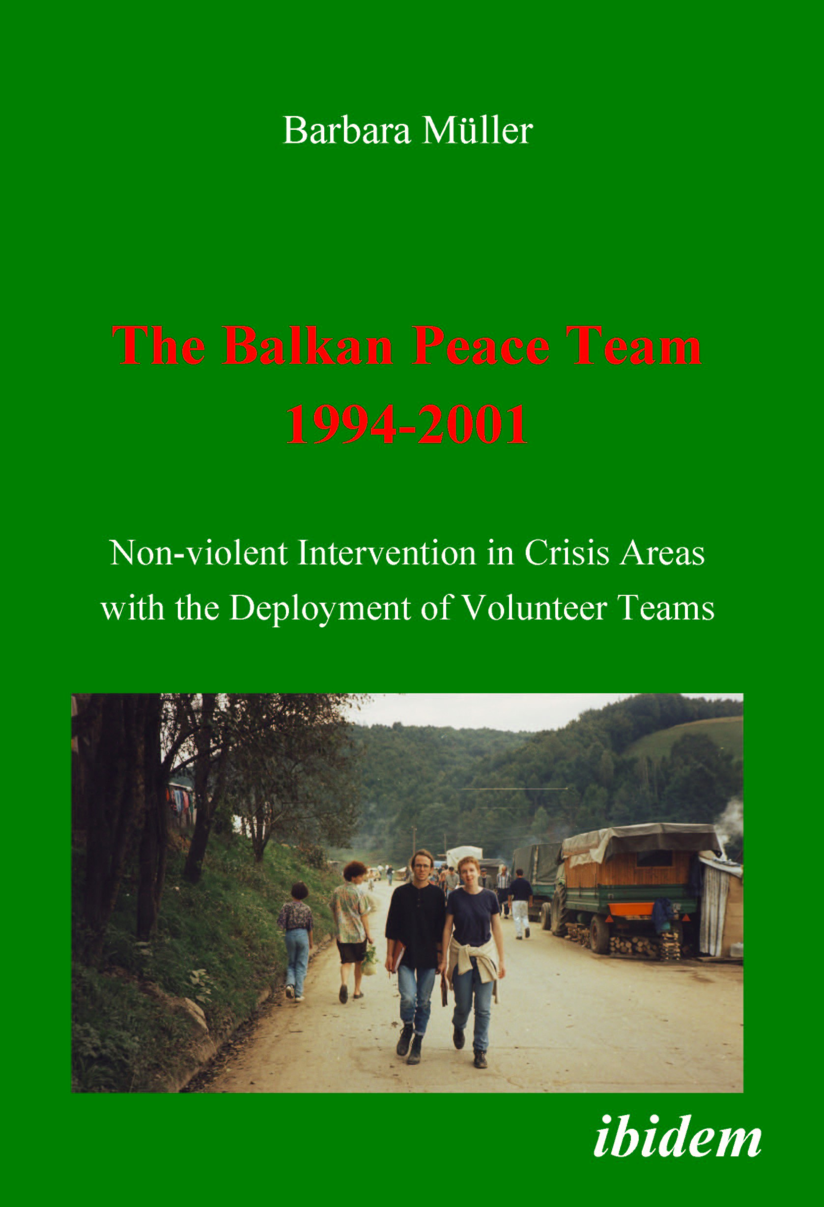 The Balkan Peace Team 1994-2001