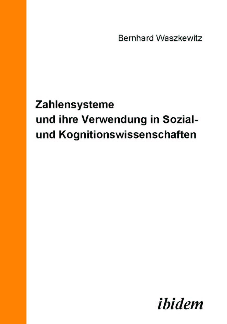 Zahlensysteme und ihre Verwendung in Sozial- und Kognitionswissenschaften