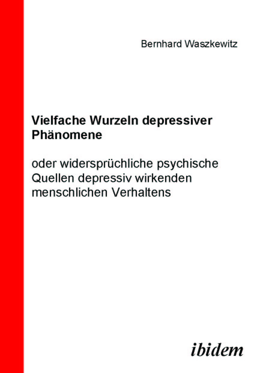Vielfache Wurzeln depressiver Phänomene