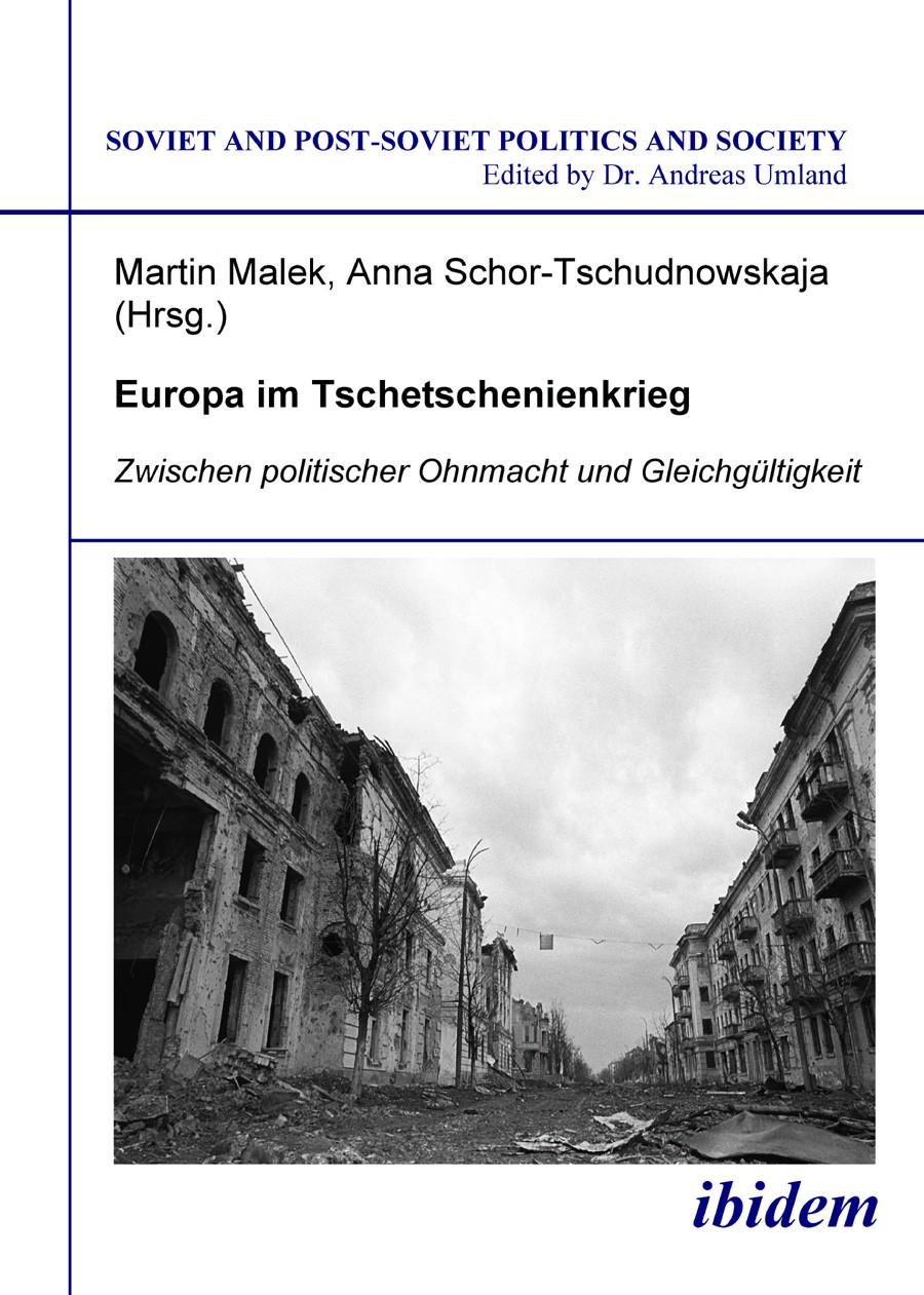Europa im Tschetschenienkrieg. Zwischen politischer Ohnmacht und Gleichgültigkeit