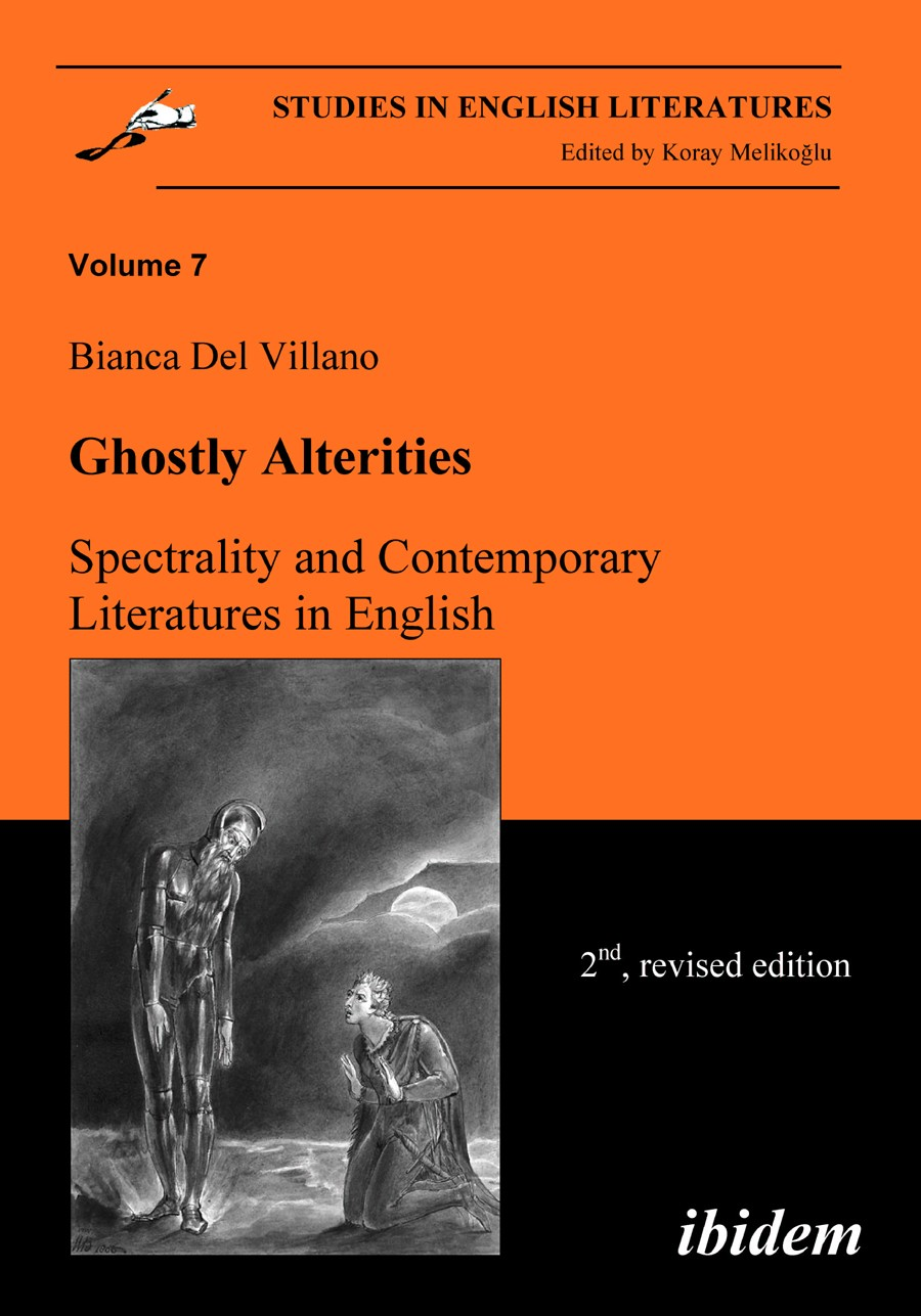 Ghostly Alterities. Spectrality and Contemporary Literatures in English