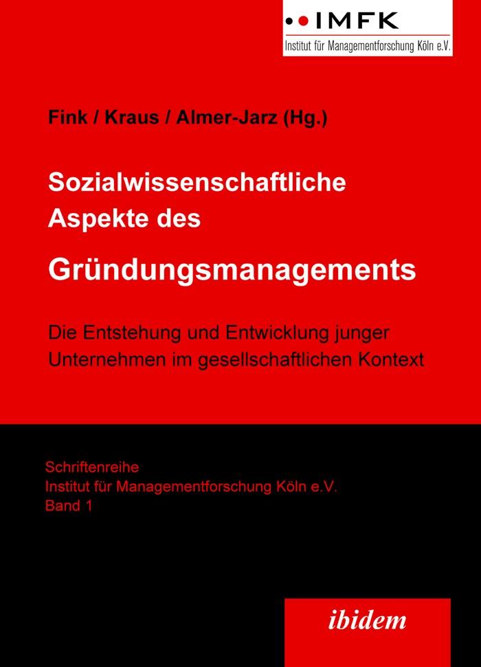 Sozialwissenschaftliche Aspekte des Gründungsmanagements