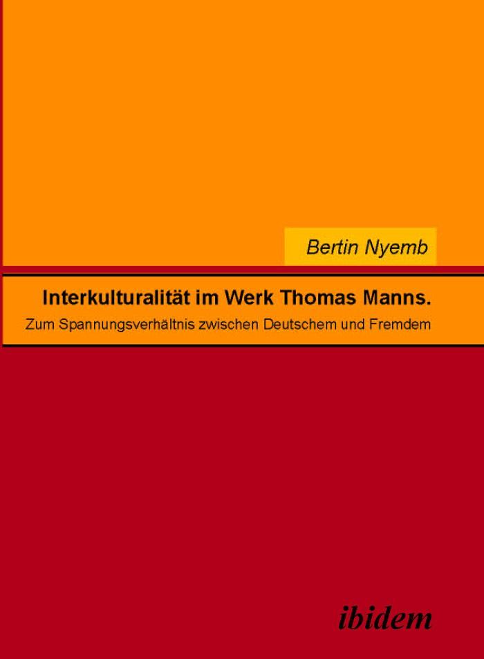 Interkulturalität im Werk Thomas Manns