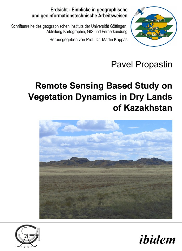 Remote Sensing Based Study on Vegetation Dynamics in Dry Lands of Kazakhstan