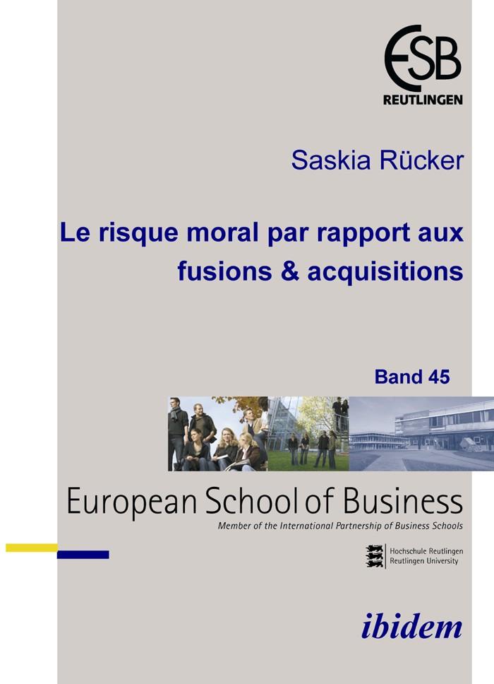 Le risque moral par rapport aux fusions & acquisitions