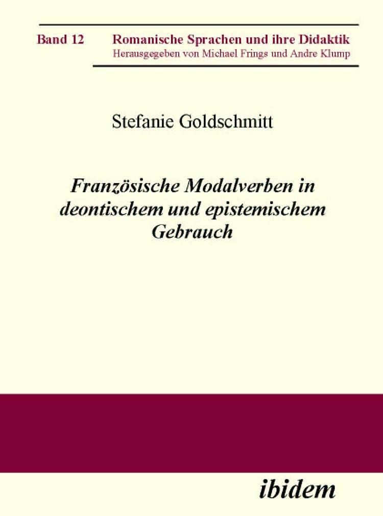 Französische Modalverben in deontischem und epistemischem Gebrauch