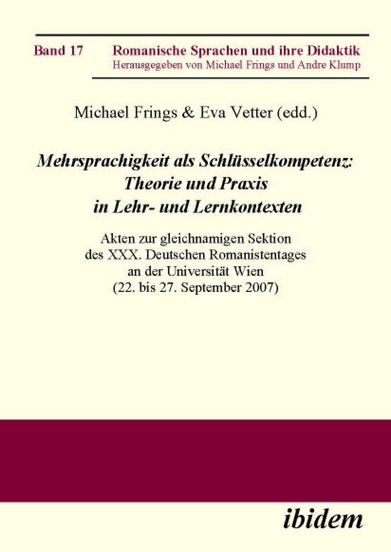 Mehrsprachigkeit als Schlüsselkompetenz: Theorie und Praxis in Lehr- und Lernkontexten