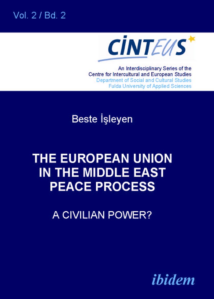 The European Union in the Middle East Peace Process. A Civilian Power?
