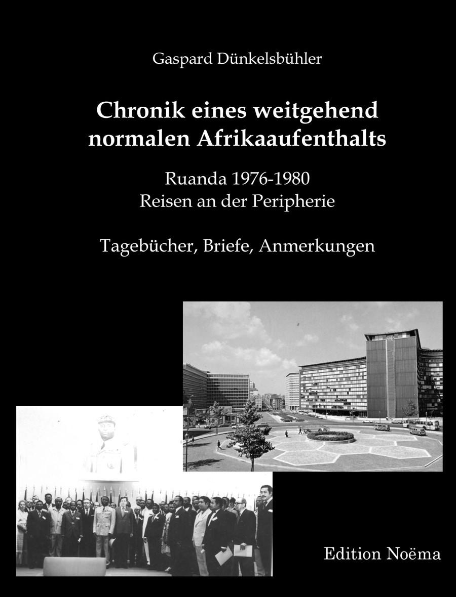 Chronik eines weitgehend normalen Afrikaaufenthalts