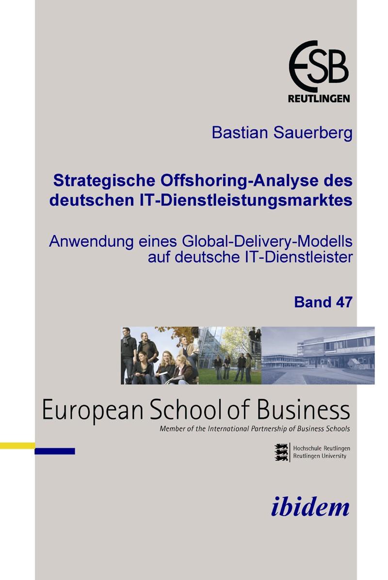 Strategische Offshoring-Analyse des deutschen IT-Dienstleistungsmarktes