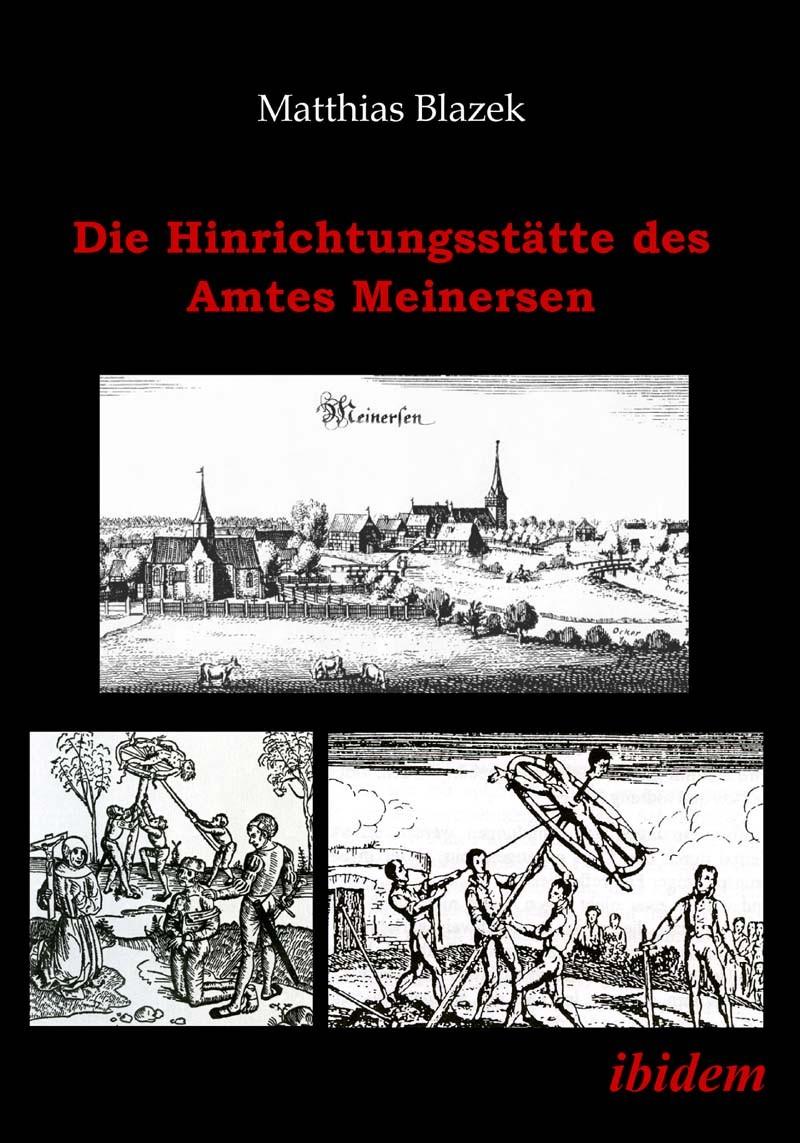 Die Hinrichtungsstätte des Amtes Meinersen