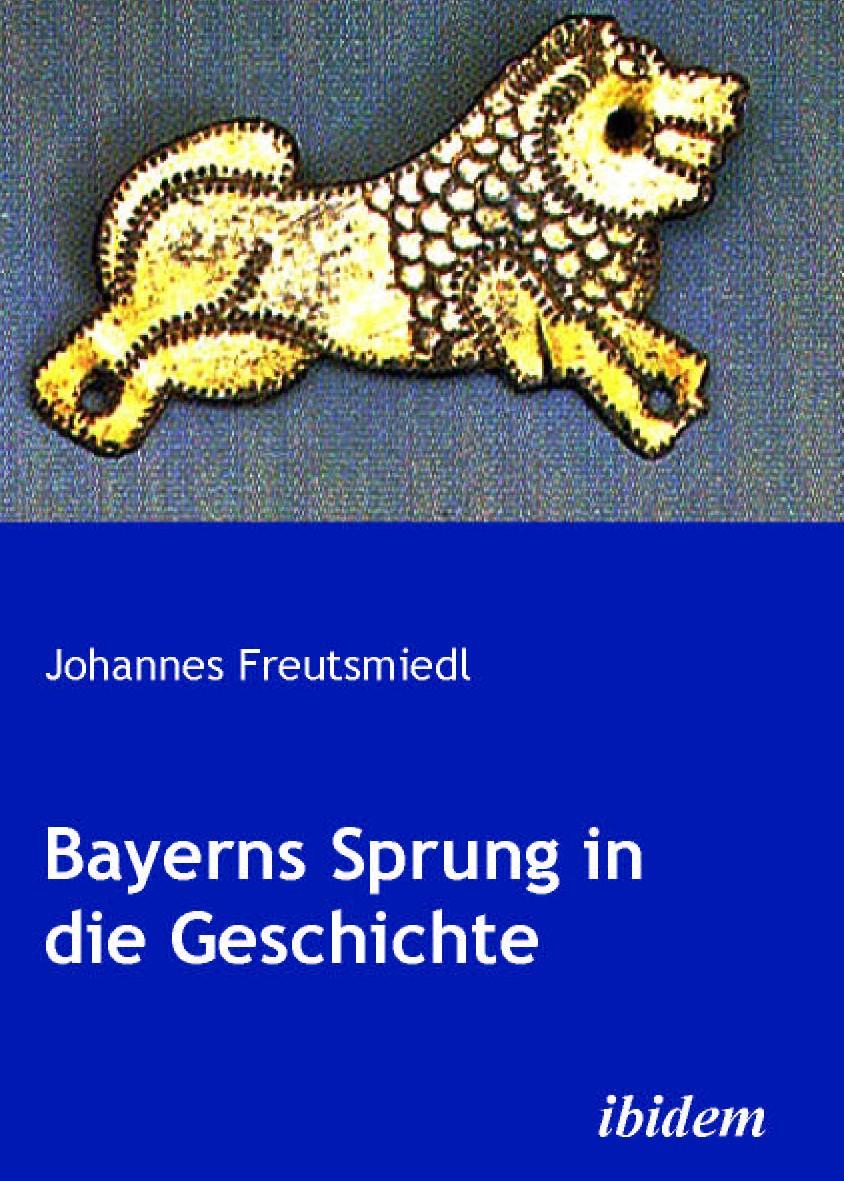 Bayerns Sprung in die Geschichte