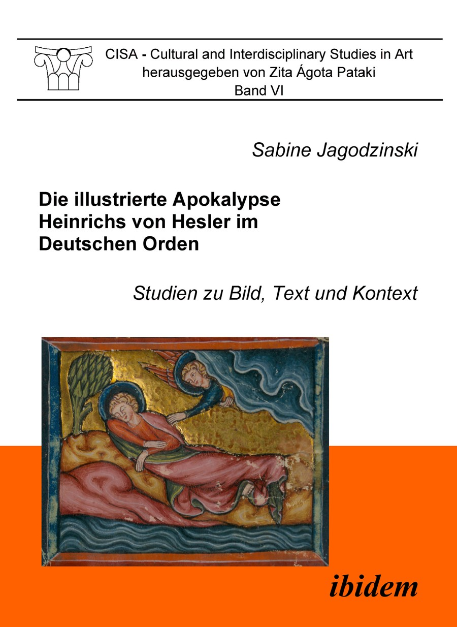 Die illustrierte Apokalypse Heinrichs von Hesler im Deutschen Orden