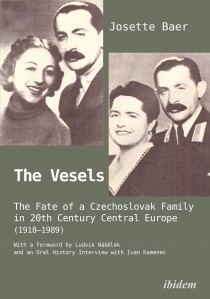 The Vesels: The Fate of a Czechoslovak Family in 20th Century Central Europe (1918–1989)