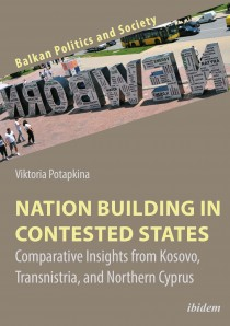 Nation Building in Contested States