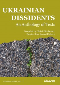 Ukrainian Dissidents: An Anthology of Texts