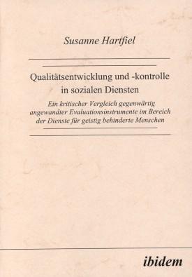 Qualitätsentwicklung und -kontrolle in sozialen Diensten