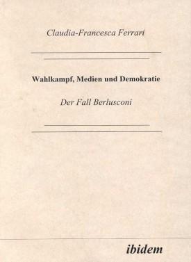 Wahlkampf, Medien und Demokratie