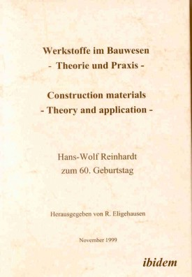 Werkstoffe im Bauwesen - Theorie und Praxis - Construction materials - Theory and application