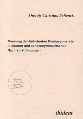 Messung der turbulenten Dissipationsrate in ebenen und achsensymmetrischen Nachlaufströmungen
