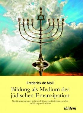 Bildung als Medium der jüdischen Emanzipation