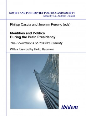 Identities and Politics During the Putin Presidency