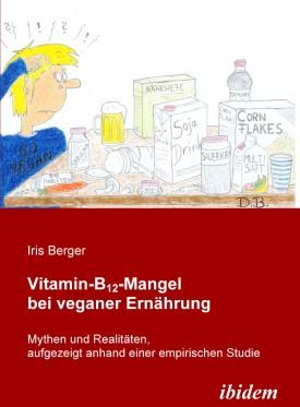 Vitamin-B12-Mangel bei veganer Ernährung
